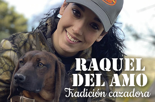 Cazadoras II: Raquel del Amo, tradición cazadora
